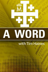 A Word... with Tim Haines