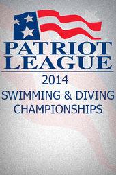 Archive: 2.19.14 Patriot League Swimming & Diving Championships