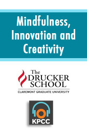 Mindfulness, Innovation and Creativity