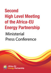 13 February 2014 @ 11 AM (GMT+3) - Ministerial Press Conference: Second High Level Meeting of the Africa-EU Energy Partnership (AEEP)