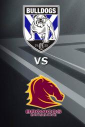 Bulldogs vs Broncos