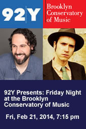 92Y Presents: Friday Night at the Brooklyn Conservatory of Music