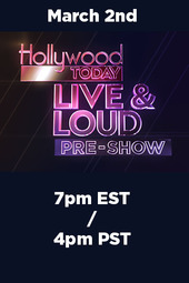 Hollywood Today Live & Loud Pre show