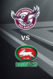 Sea Eagles vs Rabbitohs