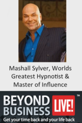 Marshall Sylver on Beyond Business LIVE!