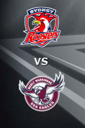 Roosters vs Sea Eagles