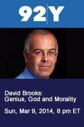 David Brooks: Genius, God and Morality