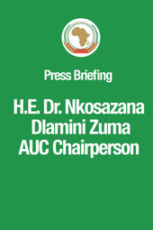 07 March 2014 @ 11:30AM (GMT+3) - Press Briefing of H.E. Dr. Nkosazana Dlamini Zuma, AUC Chairperson