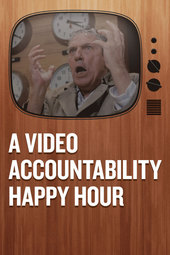 A Video Accountability Happy Hour