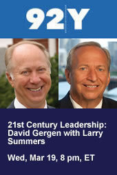 21st Century Leadership: David Gergen with Larry Summers