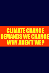 Climate Change Demands We Change