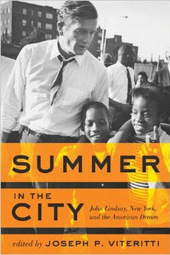 John Lindsay, New York, and the American Dream