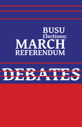 BUSU Elections: March Referendum Debate #3