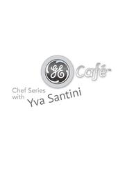 GE Café Chef Series Yva Santini