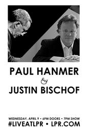 Paul Hanmer & Justin Bischof