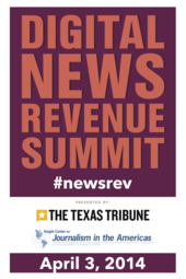 Digital News Revenue Summit - Texas Tribune