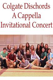Colgate Dischords A Cappella Invitational Concert