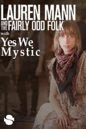 Lauren Mann & The Fairly Odd Folk w/Yes We Mystic live at Streaming Cafe
