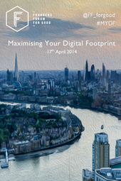 Maximising Your Digital Footprint