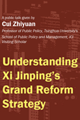 Understanding Xi Jinping's Grand Reform Strategy