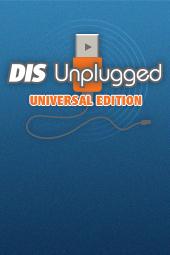 DIS Unplugged: Universal Edition - 04/22/14