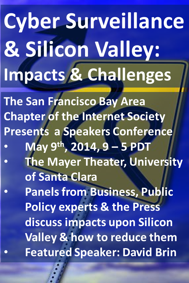 Cyber Surveillance & Silicon Valley: Impacts & Challenges by Internet Society