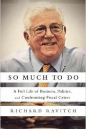 """So Much to Do"" – A Conversation with Richard Ravitch"