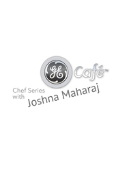 GE Café Chef Series Joshna Marharaj