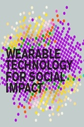Wearable Technology for Social Impact