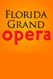 Florida Grand Opera - Young Artists