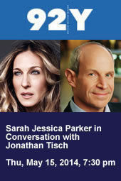 Sarah Jessica Parker in Conversation with Jonathan Tisch
