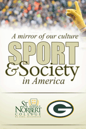 A Mirror of Our Culture: Sport & Society in America