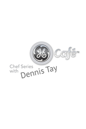 GE Café Chef Series Dennis Tay