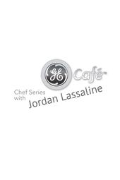 GE Café Chef Series Jordan Lassaline