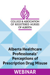 CARNA Webinar Alberta Healthcare Professionals' Perceptions of Prescription Drug Misuse