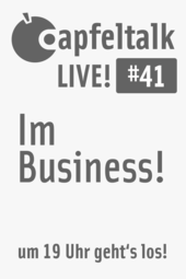 Apfeltalk LIVE! #41 - Im Business