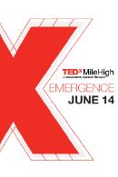 TEDxMileHigh: Emergence