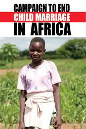 29 May 2014 - Continental Launch of the AU Campaign to End Child Marriage in Africa at 10:00am (GMT+3)