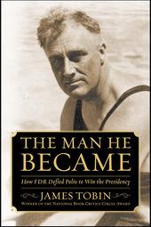 Tobin/Oshinsky: The Man He Became