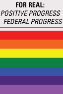FOR REAL- POSITIVE PROGRESS - FEDERAL PROGRESS