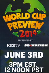 World Cup Preview 2014 presented by SB Nation and KICKTV