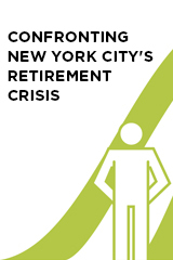 Confronting New York City's Retirement Crisis