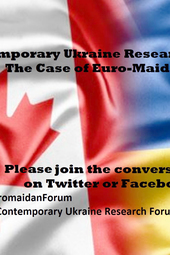 Contemporary Ukraine Research Forum: The case of Euromaidan