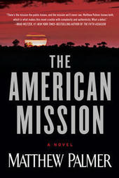 Matthew Palmer discusses The American Mission