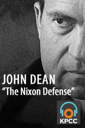 "John Dean and ""The Nixon Defense"""
