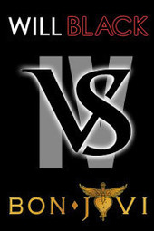 Will Black VS Bon Jovi: Tribute Show ROUND IV