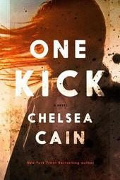 Chelsea Cain signs One Kick