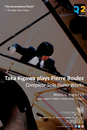 Taka Kigawa, piano performing Pierre Boulez' complete solo piano music