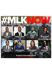 Blackout for Human Rights & CBMA Presents: #MLKNow