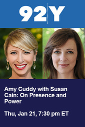 Amy Cuddy with Susan Cain: On Presence and Power